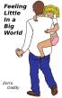 Feeling Little In a Big World