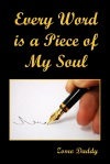 Every Word Is A Piece Of My Soul