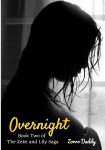 Zeke and Lily: Overnight