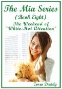The Mia Series - Book Eight