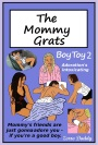 The Mommy Grats - Boy Toy 2