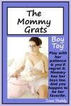 The Mommy Grats - Boy Toy