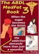 The ABDL MedFet Book 3
