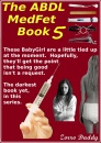 The ABDL MedFet Book 5