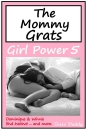 Mommy Grats - Girl Power 5
