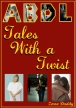 Tales With A Twist