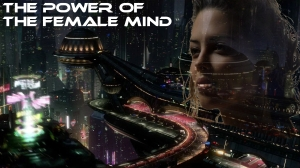 The Power of the Female Mind