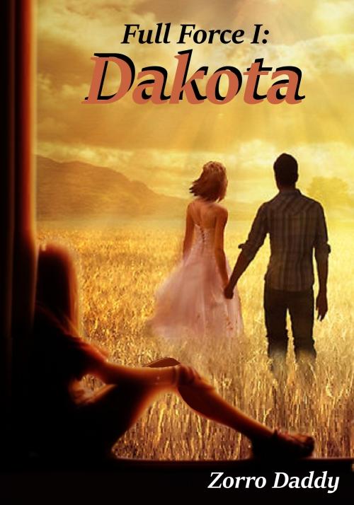 Full Force I: Dakota