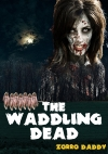 The Waddling Dead